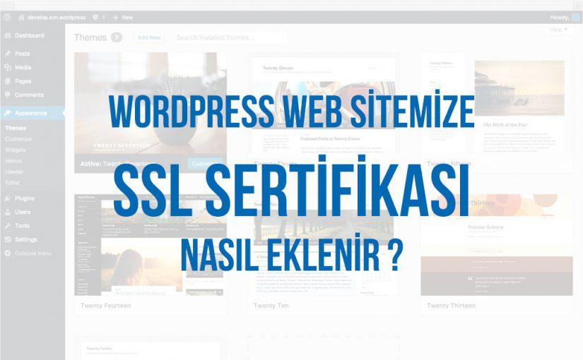 WordPress Siteye SSL Sertifikası Nasıl Eklenir ?