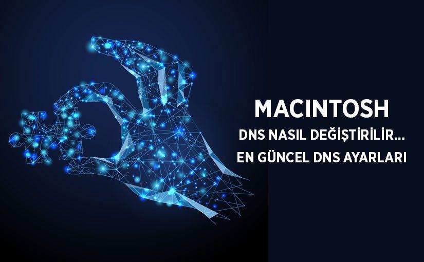 Mac DNS Değiştirme – 2018 En Güncel DNS Ayarları